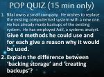 pop quiz 15 min only