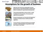 assumptions for the growth of business