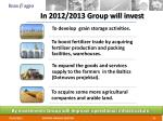 in 2012 2013 group will invest