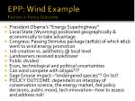 epp wind example factors in policy outcome