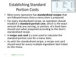 establishing standard portion costs