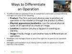 ways to differentiate an operation