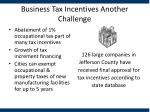 business tax incentives another challenge