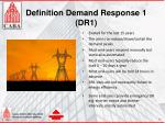definition demand response 1 dr1