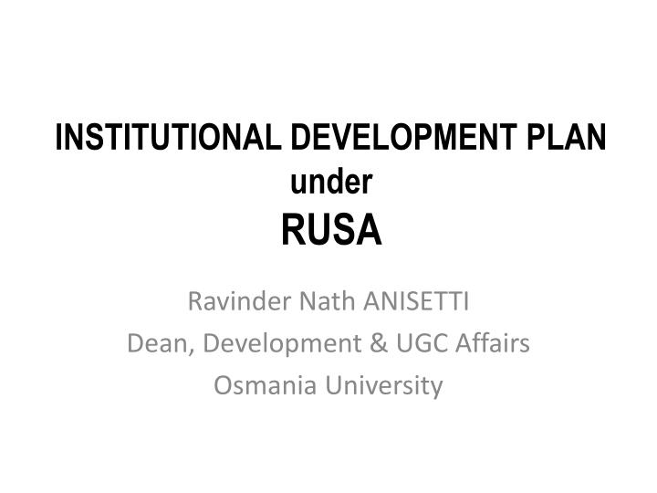 institutional development plan under rusa n.
