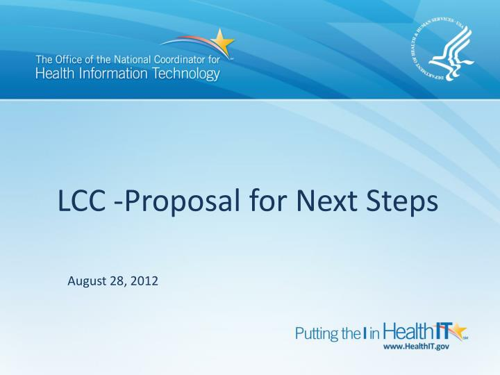 lcc proposal for next steps n.