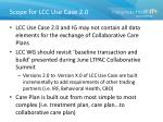 scope for lcc use case 2 0