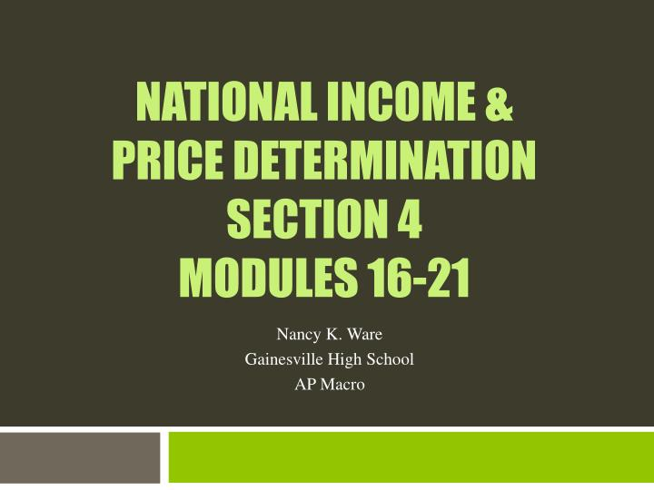 national income price determination section 4 modules 16 21 n.