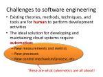 c hallenges to software engineering