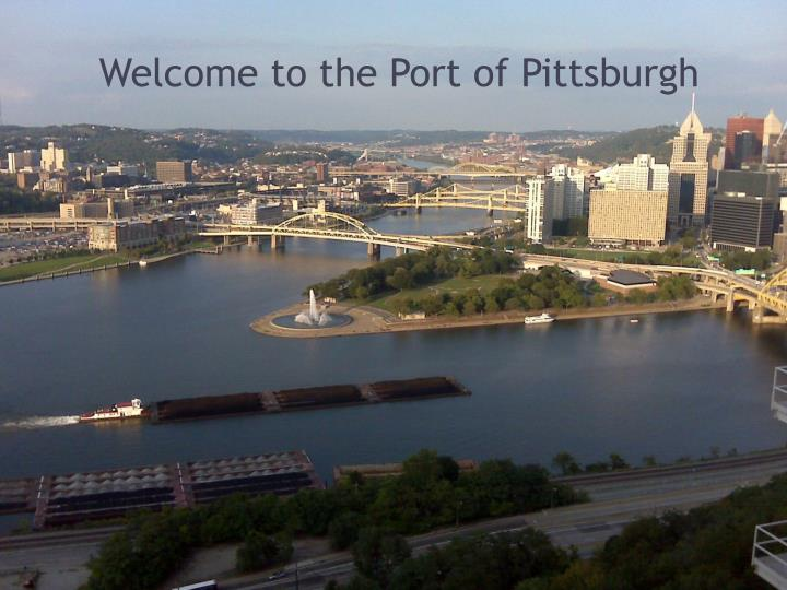 welcome to the port of pittsburgh n.