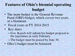 features of ohio s biennial operating budget