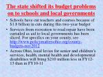 the state shifted its budget problems on to schools and local governments