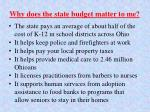 why does the state budget matter to me