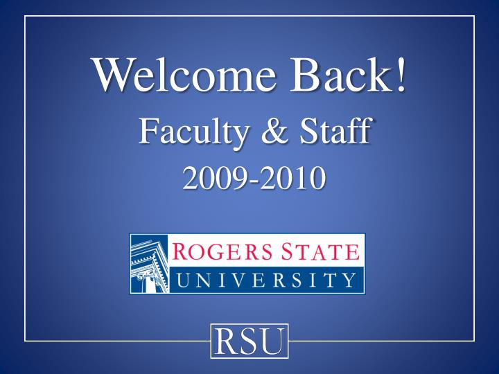 welcome back faculty staff 2009 2010 n.