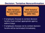 decision tentative nonconfirmation