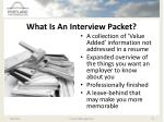 what is an interview packet