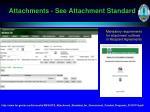 attachments see attachment standard