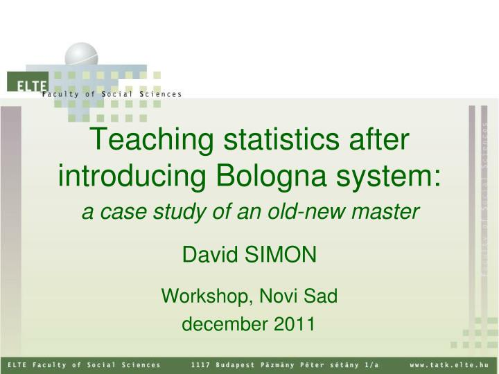 teaching statistics after introducing bologna system n.