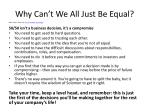 why can t we all just be equal