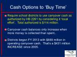 cash options to buy time2