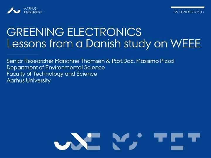 greening electronics lessons from a danish study on weee n.