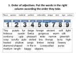 1 order of adjectives put the words in the right column according the order they take