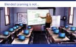 blended learning is not