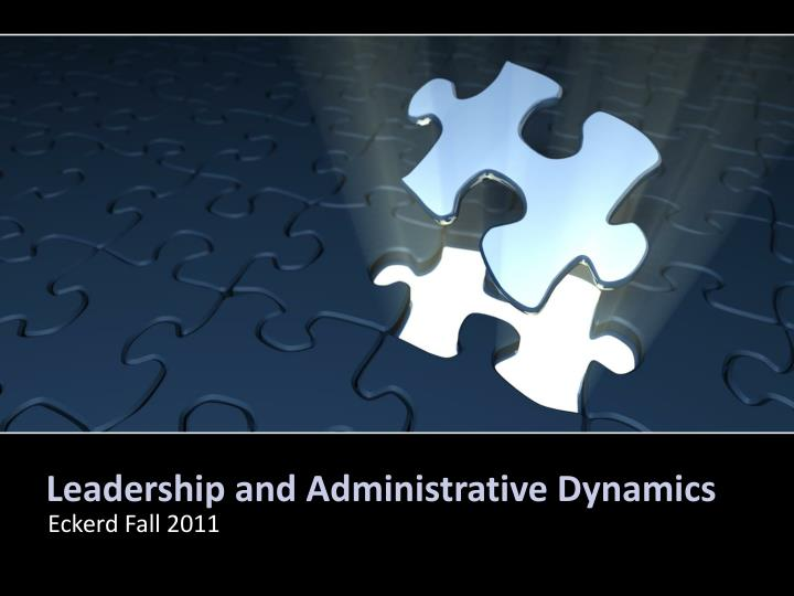 leadership and administrative dynamics n.