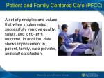 patient and family centered care pfcc