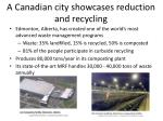 a canadian city showcases reduction and recycling