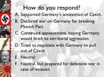 how do you respond