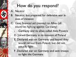 how do you respond1