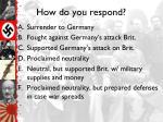 how do you respond2