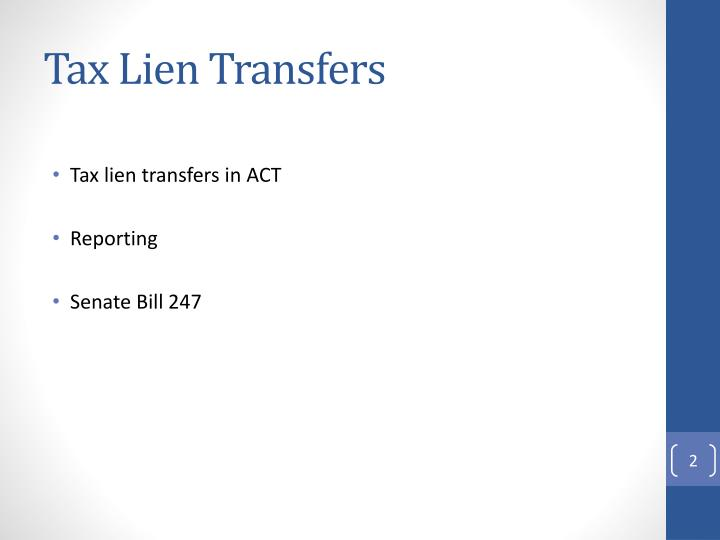 Tax lien transfers