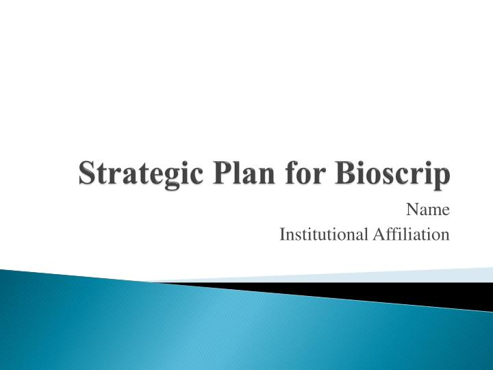 strategic plan for bioscrip n.