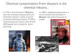 chemical contamination f rom d isasters in the chemical industry
