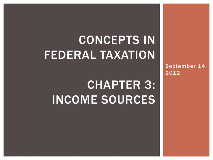 concepts in federal taxation chapter 3 income sources n.