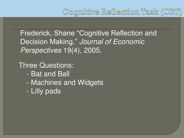 Cognitive Reflection Task (CRT)