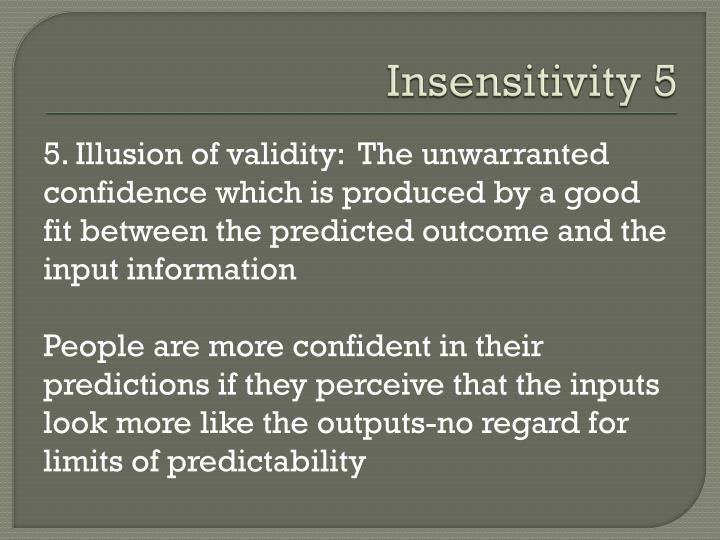 Insensitivity 5