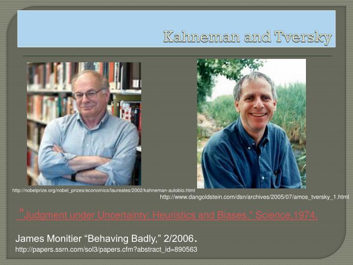 Kahneman and Tversky