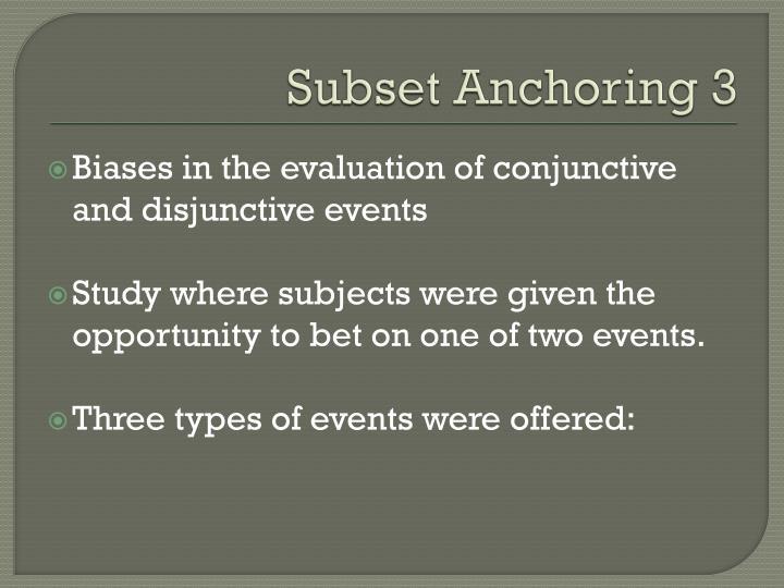 Subset Anchoring 3