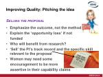 improving quality pitching the idea