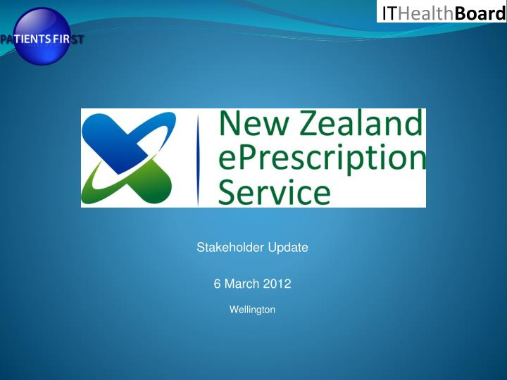 stakeholder update 6 march 2012 wellington n.