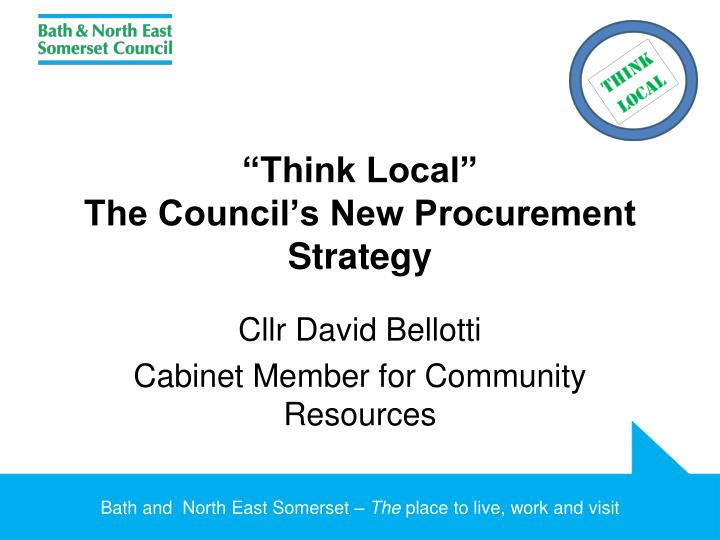 think local the council s new procurement strategy n.