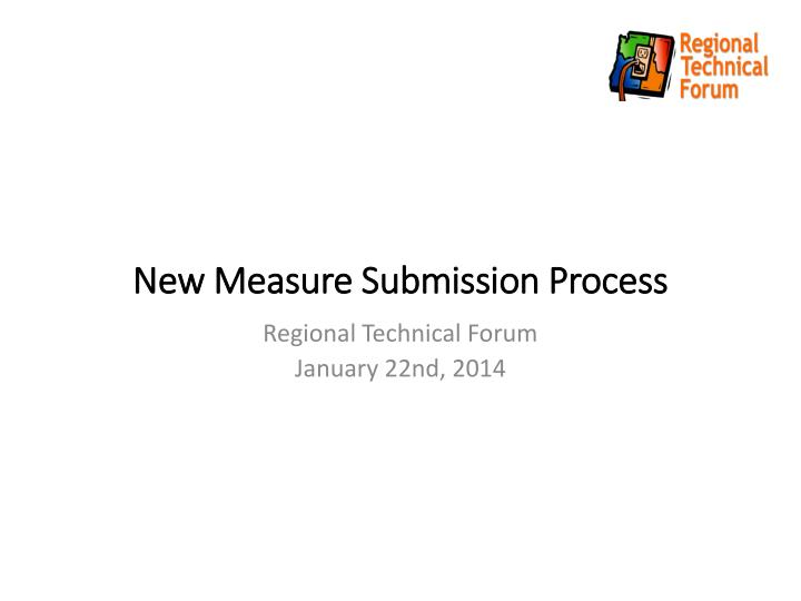 new measure submission process n.