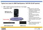 typical use cases for ibm flashsystems sap bw olap queries