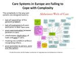 care systems in europe are failing to cope with complexity