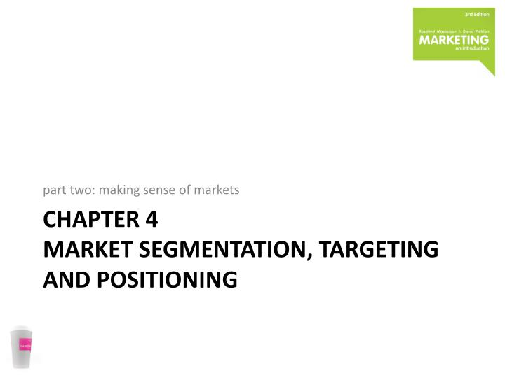 chapter 4 market segmentation targeting and positioning n.