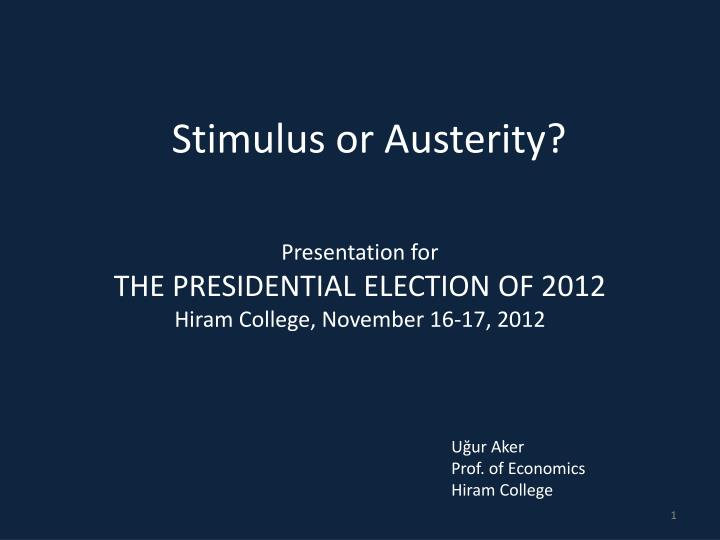 stimulus or austerity n.