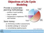 objectives of life cycle modeling1